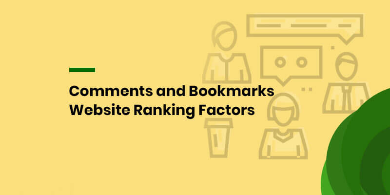 Comments and Bookmarks Website Ranking Factors