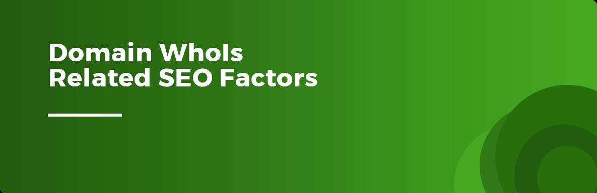 domain whois seo factors